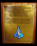 KENNEDY SPACE CENTER, FLA. - This closeup shows the words of the plaque unveiled Jan. 29, 2004, that was dedicated in memory of the orbiter Columbia and her seven-member crew who were lost in the tragic accident Feb. 1, 2003, as they returned to Earth from mission STS-107. The dedication of the plaque was made in front of the 40-member preservation team in the ?Columbia room,? a permanent repository in the Vehicle Assembly Building of the debris collected in the aftermath of the accident.