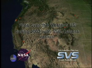 Fires over the Western US during 2002 with Still Camera and Clock