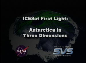 ICESat First Light Release: Antarctica in Three Dimensions