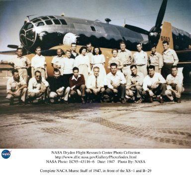 Complete NACA Muroc Staff of 1947, in front of the XS-1 and B-29