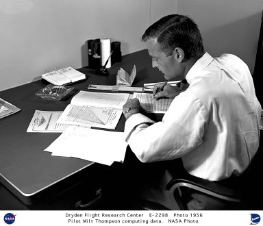 Milton O. Thompson was hired as an engineer at the National Advisory Committee for Aeronautics? High-Speed Flight Station (later renamed the National Aeronautics and Space Administration?s Dryden Flight Research Center) on March 19, 1956. In 1958 he became a research pilot, but in this photo Milt is working on data from another pilot's research flight. Thompson began flying with the U.S. Navy as a pilot trainee at the age of 19. He subsequently served during World War II, with duty in China and Japan. Following six years of active naval service, he entered the University of Washington, in Seattle, Washington. Milt graduated in 1953 with a Bachelor of Science degree in Engineering. He remained in the Naval Reserves during college, and continued flying--not only naval aircraft but crop dusters and forest-spraying aircraft. After college graduation, Milt became a flight test engineer for the Boeing Aircraft Company in Seattle, where he was employed for two years before coming to the High-Speed Flight Station.